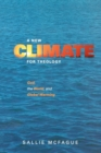 Image for A new climate for theology  : God, the world, and global warming