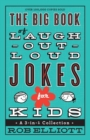 Image for The Big Book of Laugh-Out-Loud Jokes for Kids : A 3-in-1 Collection