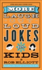 Image for More Laugh-Out-Loud Jokes for Kids