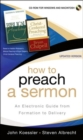 Image for How to Preach a Sermon : An Electronic Guide from Formation to Delivery