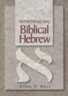 Image for Introducing Biblical Hebrew