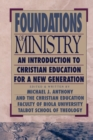 Image for Foundations of Ministry : An Introduction to Christian Education for a New Generation