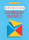 Image for American Vocabulary Builder : bk. 2