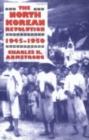 Image for The North Korean revolution, 1945-1950