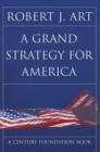 Image for A grand strategy for America