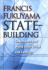 Image for State-Building : Governance and World Order in the 21st Century