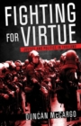 Image for Fighting for virtue  : justice and politics in Thailand