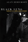 Image for Black lung: anatomy of a public health disaster