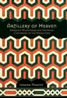 Image for Artillery of Heaven : American Missionaries and the Failed Conversion of the Middle East