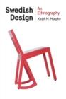 Image for Swedish design  : an ethnography
