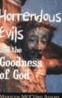 Image for Horrendous Evils and the Goodness of God