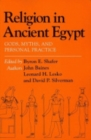 Image for Religion in Ancient Egypt : Gods, Myths, and Personal Practice