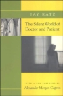 Image for The Silent World of Doctor and Patient