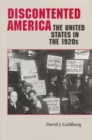 Image for Discontented America : The United States in the 1920s
