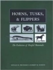 Image for Horns, hooves, and flippers  : the evolution of hoofed mammals