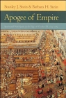 Image for Apogee of Empire : Spain and New Spain in the Age of Charles III, 1759-1789