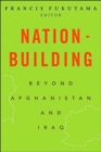 Image for Nation-building  : beyond Afghanistan and Iraq