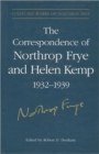 Image for The Correspondence of Northrop Frye and Helen Kemp, 1932-1939 : Volume 1