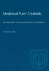 Image for Medicinal Plant Alkaloids : An Introduction for Pharmacy Students  (2nd Edition)