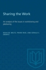 Image for Sharing the Work : An analysis of the issues in worksharing and jobsharing