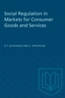 Image for Social Regulation in Markets for Consumer Goods and Services