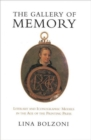 Image for The gallery of memory  : literary and iconograhic models in the age of the printing press