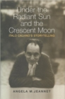 Image for Under the Radiant Sun and the Crescent Moon : Italo Calvino's Storytelling