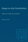 Image for Essays on the Constitution : Aspects of Canadian law and politics