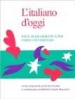 Image for L'Italiano d'oggi : Note di grammatica per corsi universitari