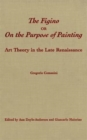 Image for The Figino, or On the Purpose of Painting : Art Theory in the Late Renaissance