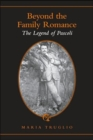 Image for Beyond the Family Romance : The Legend of Pascoli