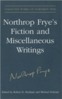 Image for Northrop Frye's Fiction and Miscellaneous Writings : Volume 25