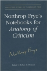 Image for Northrop Frye's Notebooks for Anatomy of Critcism