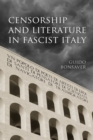 Image for Censorship and Literature in Fascist Italy