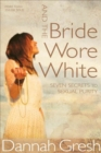 Image for And The Bride Wore White