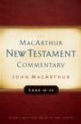 Image for Luke 18-24 Macarthur New Testament Commentary