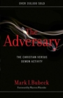 Image for The adversary  : the Christian versus demon activity