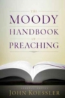 Image for Moody Handbook Of Preaching, The
