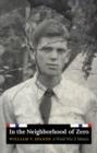 Image for In the neighborhood of zero  : a World War II memoir