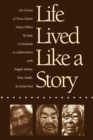 Image for Life Lived Like a Story : Life Stories of Three Yukon Native Elders