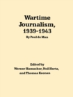 Image for Wartime Journalism, 1939-43