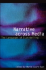 Image for Narrative across media  : the languages of storytelling