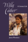 Image for Willa Cather : A Literary Life