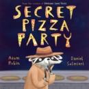 Image for Secret Pizza Party