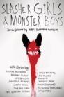 Image for Slasher girls and monster boys