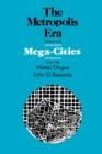 Image for Mega Cities : The Metropolis Era