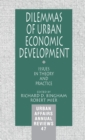 Image for Dilemmas of urban economic development  : issues in theory and practice