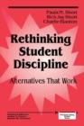 Image for Rethinking Student Discipline : Alternatives that Work