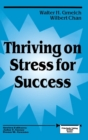 Image for Thriving on Stress for Success