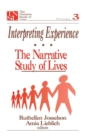 Image for Interpreting Experience : The Narrative Study of Lives